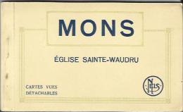 CARNET Incomplet De 9 Cartes Postales Anciennes De MONS - Eglise Sainte Waudru (Ern. Thill / Nels). - Mons