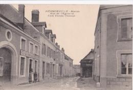 HERMONVILLE / RUE DE L'EGLISE ET CAFE VEUVE THOMAS / Animation - Autres Communes