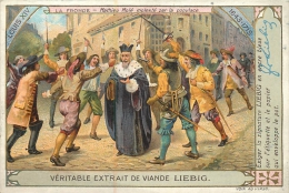 CHROMO LIEBIG  LA FRONDE LOUIS XIV - Liebig