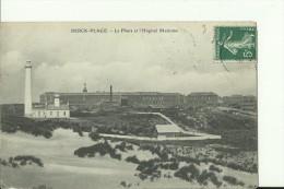 PH393   ---   BERCK  -  PLAGE     --   LE PHARE  ET  L `HOPITAL MARITIME  --  1908  --   LIGHTHOUSE,  LANTERNA - Leuchttürme