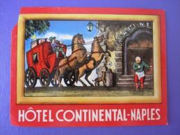 HOTEL ALBERGO PENSIONE CAMPING CONTINENTAL NAPLES ITALIA ITALY TAG DECAL STICKER LUGGAGE LABEL ETIQUETTE AUFKLEBER - Adesivi Di Alberghi