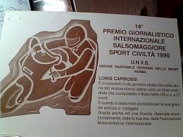 MOTO SPORT CIVILTA XIII° PREMIO SALSOMAGGIORE LORIS CAPIROSSI N1990  EO10716 - Motociclismo