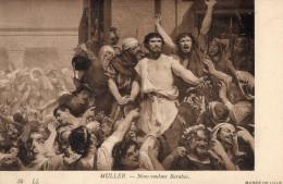 MUSEE DE LILLE - Muller - Nous Voulons Barabas - Peintures & Tableaux