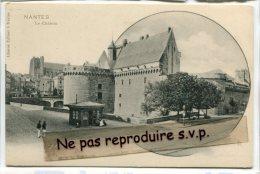 - NANTES - Le Château - Kiosque, Précurseur, Petite Animation, Non écrite, Super état, Scans. - Nantes