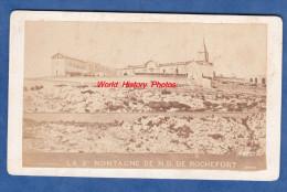 Photo Ancienne CDV Vers 1865 / 1870 - Prés AVIGNON - Notre Dame De Rochefort - La Sainte Montagne - RARE - J. B. Michel - Old (before 1900)