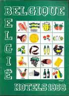 Belgie Belgique - Hotels 1958 - Met Publiciteit Reclame - Catalogue Kataloog - Praktisch