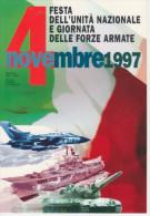 Cartoline Militari   4 FESTA DELL´UNITA´ NAZIONALE E GIORNATA DELLE FORZE ARMATE  (NUOVA) - Militaria
