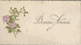 Petite Carte De Voeux/ Circulée/Branche De Gui Et Chrysantéme/ Vers 1900-1910   CVE57 - New Year