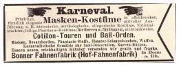Original Werbung - 1891 - Karneval - Masken , Kostüme , Fahnenfabrik Bonn !!! - Fasching & Karneval