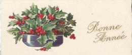 Petite Carte De Voeux/  Circulée/Bouquet De Houx / Appeville/1932      CVE66 - Nouvel An