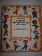 45 Giri DANZIAMO PER FESTEGGIARE LA MAMMA Con Libricino - 1975 - Bambini