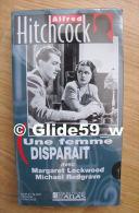 Alfred Hitchcock - Une Femme Disparait - K7 Vidéo VHS Noir & Blanc - Version Française (Ed. Atlas) - Neuve - Action, Aventure