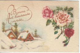 Carte De Voeux/Chalets Sous La Neige Et Roses /  Circulée/ Vers 1930    CVE73 - Nouvel An