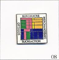 Pin´s  Alimentation - Sucre / Eurosucre - Merchandising Optigos. Non Est. EGF. T265-08 - Alimentation