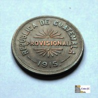 Guatemala - Gobierno Provisional - 25 Ctvos - 1915 - Guatemala