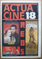 ACTUA CINE N° 18 Mars-avril 1982 > Le Choc, Conan Le Barbare, T´empêches Tout Lemonde De Dormir, Etc. - Cinéma