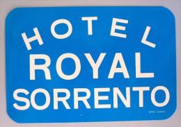 HOTEL ALBERGO PENSIONE MOTEL CAMPING ROYAL SORRENTO ITALIA ITALY DECAL STICKER LUGGAGE LABEL ETIQUETTE AUFKLEBER - Hotel Labels