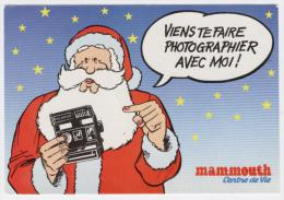 PERE  NOËL - CARTE DU MAGASIN  MAMMOUTH  - Viens Te Faire Photographier Avec Moi !  /1596A - Advertising