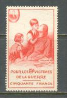 FRANCE VIGNETTE POUR LES VICTIMES P.T.T. DE LA GUERRE MINT WITHOUT GUM - Erinnophilie