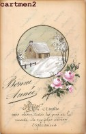 CARTE PEINTE A LA MAIN : BONNE-ANNEE NOUVEL-AN HAPPY NEW YEAR FELICE-ANNO - Neujahr
