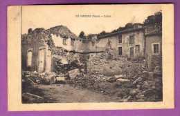 CPA  - 55 - LES PAROCHES  - GUERRE 1914 / 1918 / WWI - RUINES / AFFRANCHISSEMENT 1917 - Frankrijk