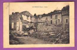 CPA  - 55 - LES PAROCHES  - GUERRE 1914 / 1918 / WWI - RUINES / AFFRANCHISSEMENT 1917 - France