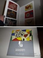 TAPISSERIES MODERNES I / CAT. VENTE DU 28 JUIN 2001 / DUFY CALDER DELAUNAY Etc - Art
