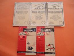 Collection Livres Jaunes  - Oscar Beausoleil - 5 Fascicules - Electricité- Moteurs Electriques, Maconnerie, - Basteln