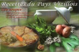 Recette Du Pays Vizillois : Soupe à L'ail, Soupe De Lait Aux Châtaignes, Le Gno De Séchilienne - N° 2 - CPM Neuve - Recettes (cuisine)