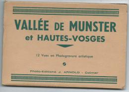 68 Haut Rhin  VALLEE Du MUNSTER Et HAUTES VOSGES Carnet De 12 Cartes Cpsm Photo Editions J.ARNOLD Colmar *PRIX FIXE - Munster
