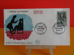 FDC - Pierre Fauchard - Paris 1.7.1961 - 1er Jour - - 1960-1969