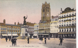 DUNKERQUE, Nord, France, 1900-1910´s; La Place Jean-Bart - Dunkerque