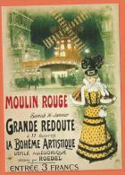 NOV229, Moulin Rouge, Grande Redoute, La Bohême Artistique ,F. Nugeron,Repro D'affiche, Paris, Circulée 1981 - Advertising