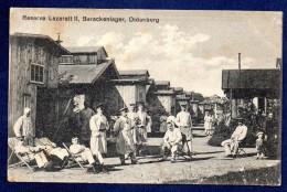 Oldenburg I. G.  Reserve Lazarett II. Barackenlager.  Feldpost Oldenburg 1916 - Oldenburg