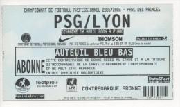 TICKET BILLET FOOT FOOTBALL PSG PARIS SAINT GERMAIN LYON OL 2006 - Football
