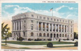 Florida Orlando The City Beautiful Orange County Court House 1927