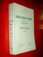 Marie-Thérèse Noblet Servante De Notre-Seigneur En Papouasie 1889-1930 PINEAU 1934 Religion Biographie Ethnographie - Biographien