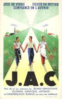 J.A.C. Joie De Vivre, Fierté Du Métier, Confiance En L'Avenir, Congrès Du 10e Anniversaire De La J.A.C. (Jaciste) - Partis Politiques & élections