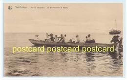 HAUT-CONGO - SUR LA TANGANIKA. OLD POSTCARD C.1910 #94. - Belgian Congo - Other