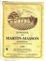 """LOT 3 ETIQUETTES BOUTEILLE VIN - Bx  """"Domaine Martin Mass""""2006, Bx """"Château Tour Chapoux 82, Médoc """"Chateau Queyzans"""" 92 - Lots & Sammlungen"""