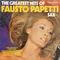 * LP *  THE GREATEST HITS OF FAUSTO PAPETTI (Holland On Discofoon!!) - Instrumentaal