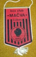 BOXING CLUB MACVA , SABAC , SERBIA , FLAG 90 X 140 Mm - Kleding, Souvenirs & Andere