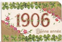 24245 Bonne Année ! 1909 Trefle  Relief Doré ! Etat!