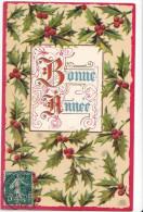 24267 Bonne Année - Editeur Aol -houx Gothique Relief -1908- - Nouvel An