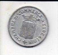Jeton De Nécéssité - Chambre De Commerce D'Eure Et Loir / 25 Centimes 1922 - Noodgeld