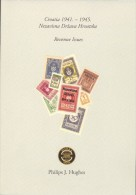Philips J. Hughes; ´Croatia 1941-1945 / Revenue Issues´, Issued In Zagreb, 2014. On English And Croatian Language - Steuermarken