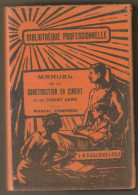 """Livre Ancien 1931 """"manuel De La Construction En Ciment Et En Ciment Armé"""" - 1901-1940"""