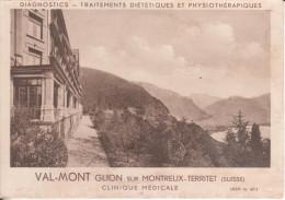 Val-Mont  Glion Sur Montreux-Territet : Clinique Médicale, Diagnostics, Triatements Diététiques Et Physiothérapiques - VD Vaud