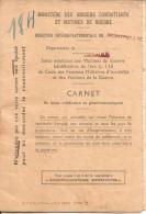 Anciens Combattants Et Victimes De Guerre-carnet Bons Medicaux -cachet Ministere - Documents