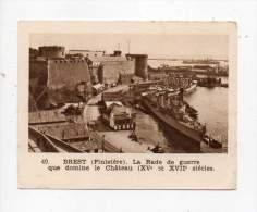 Image / Chromo - Brest, La Rade De Guerre Que Domine Le Château - Cromos